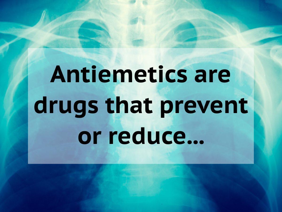Medical trivia questions - antiemetics