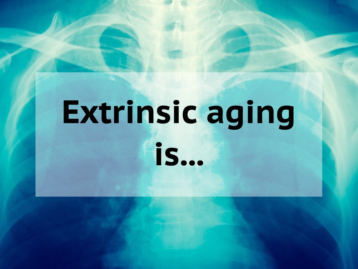 Medical trivia questions - extrinsic aging