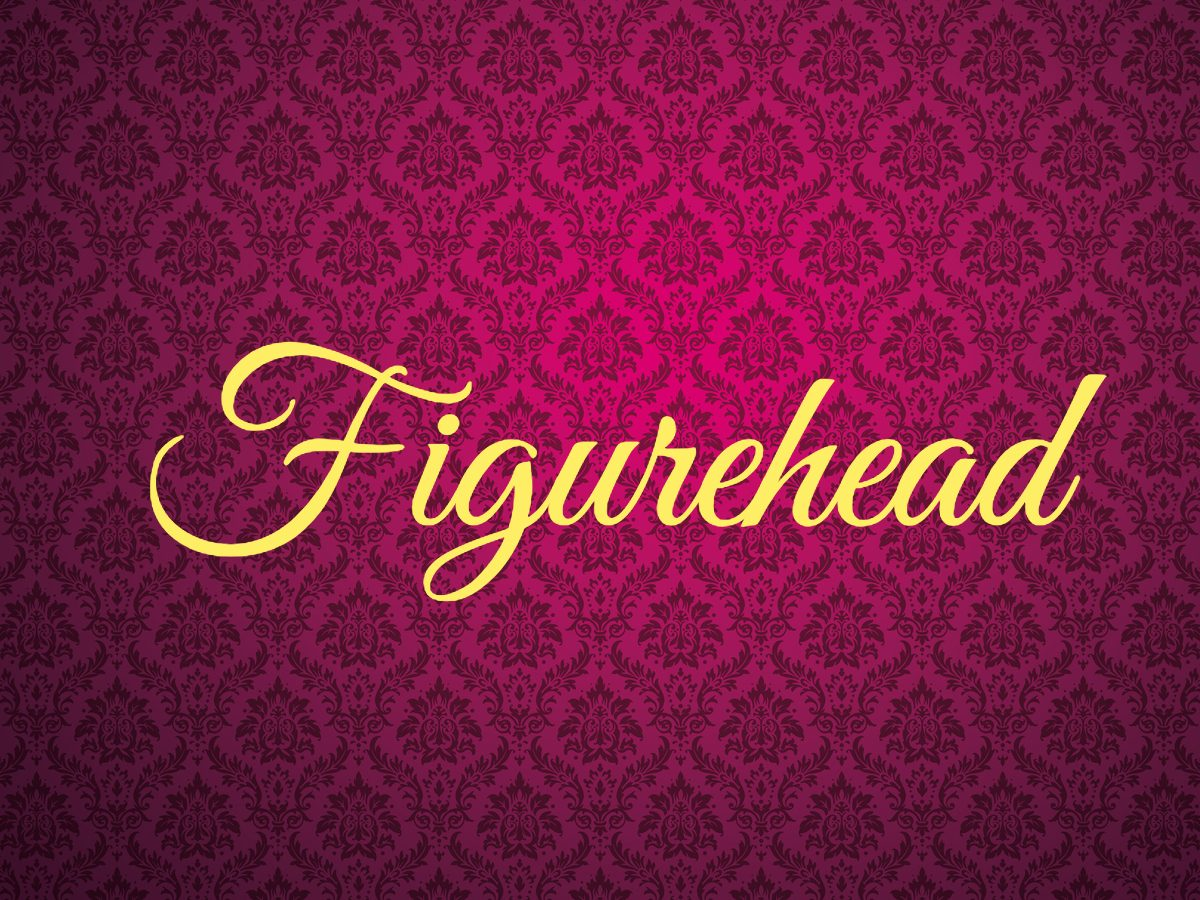 Royal terms - figurehead