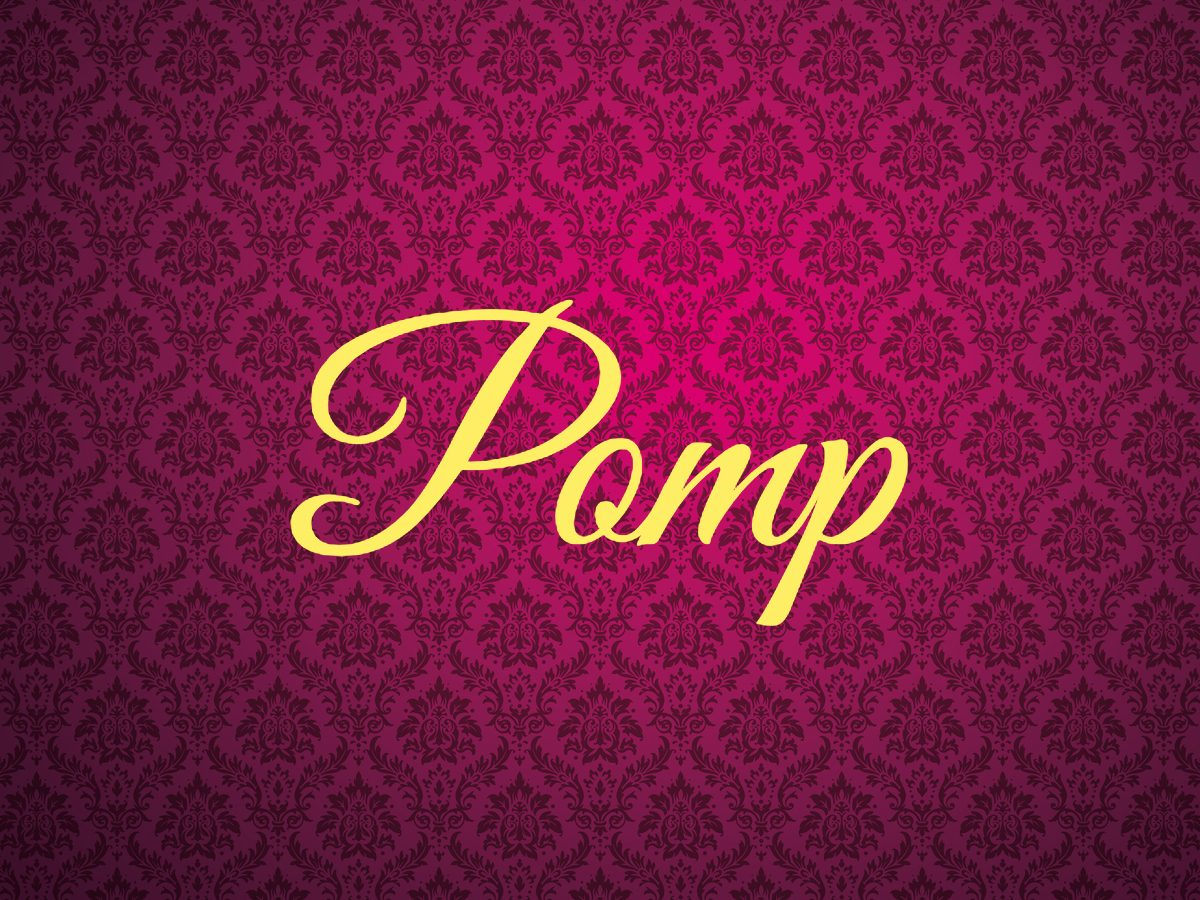 Royal terms - pomp
