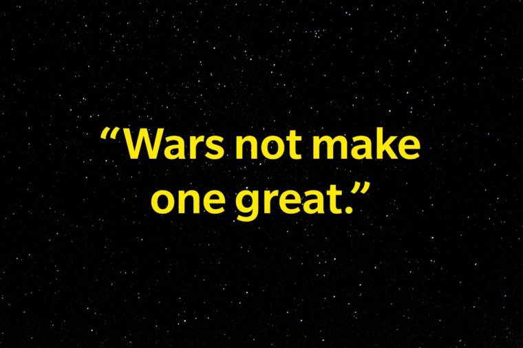 """Wars not make one great."""