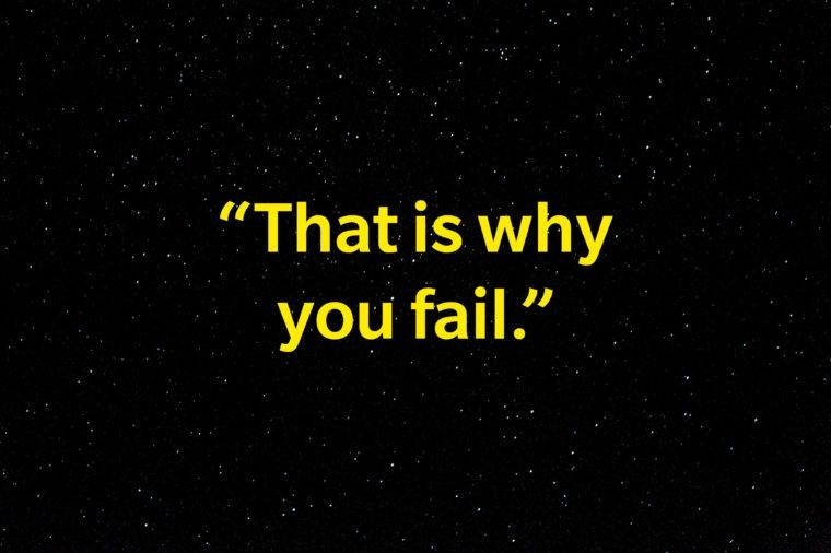 """That is why you fail""."