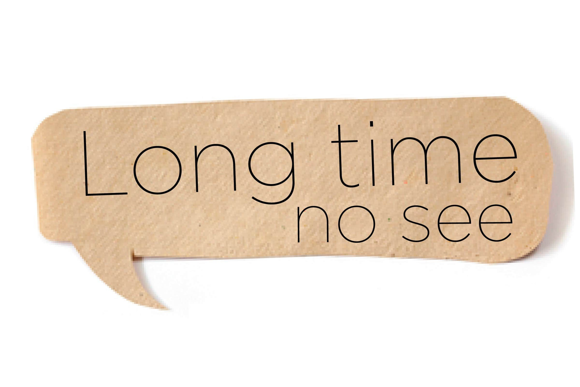 Offensive words - Long time no see