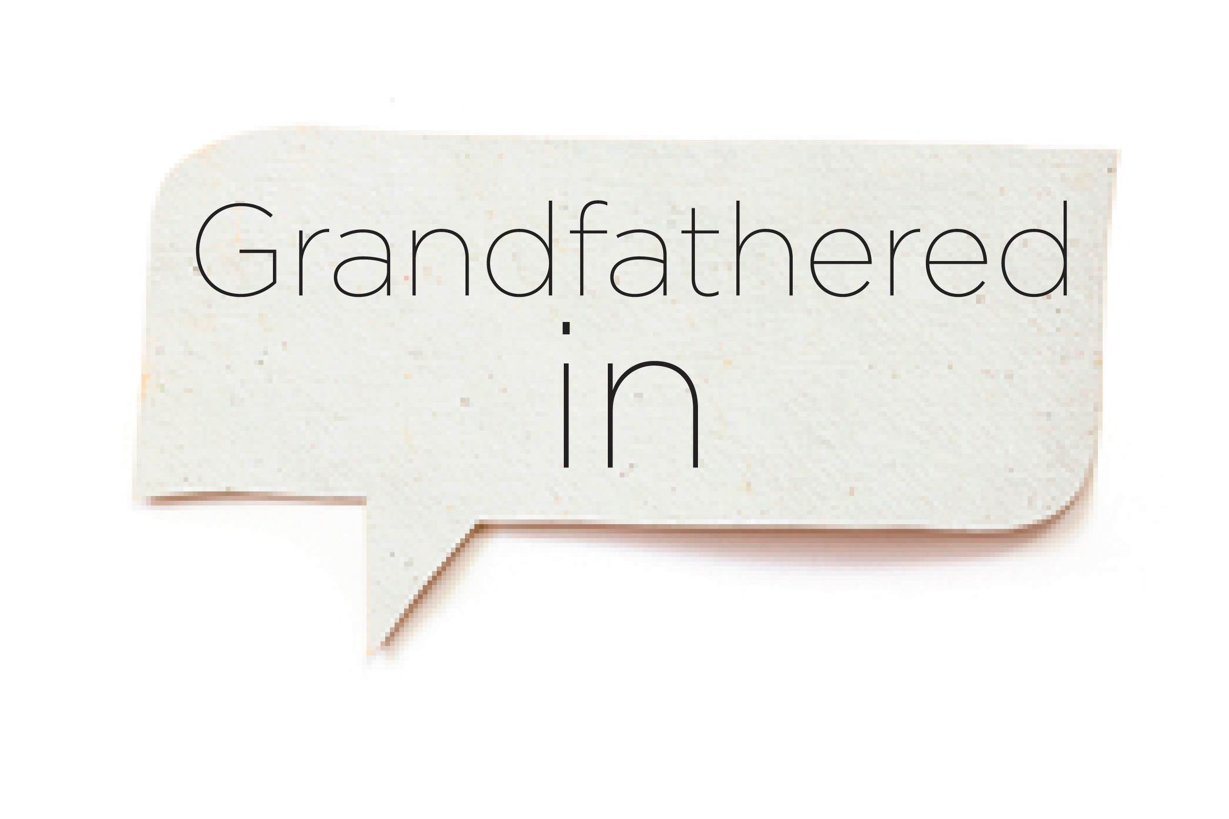 Offensive words - Grandfathered in