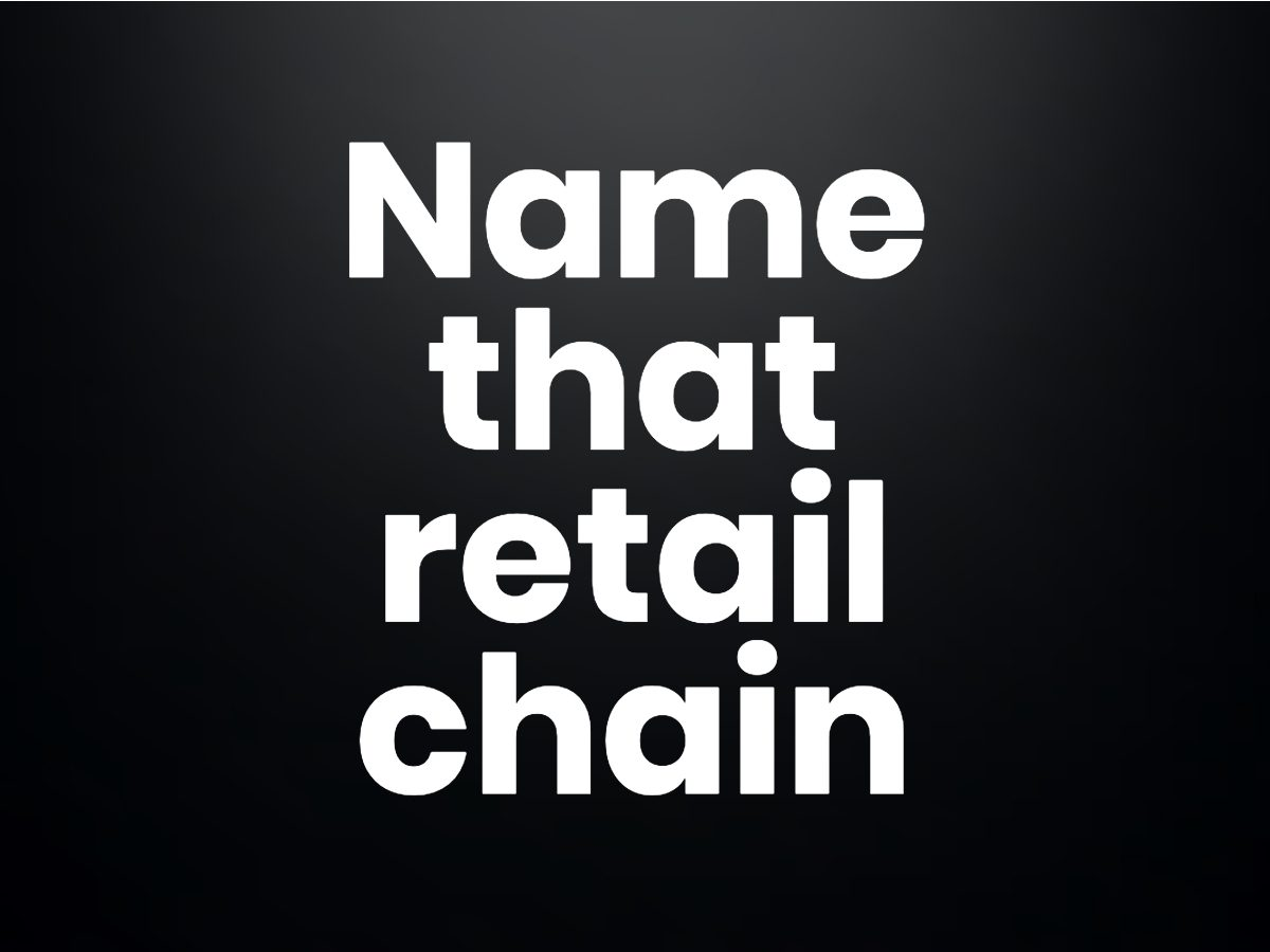 Trivia questions - Name that retail chain