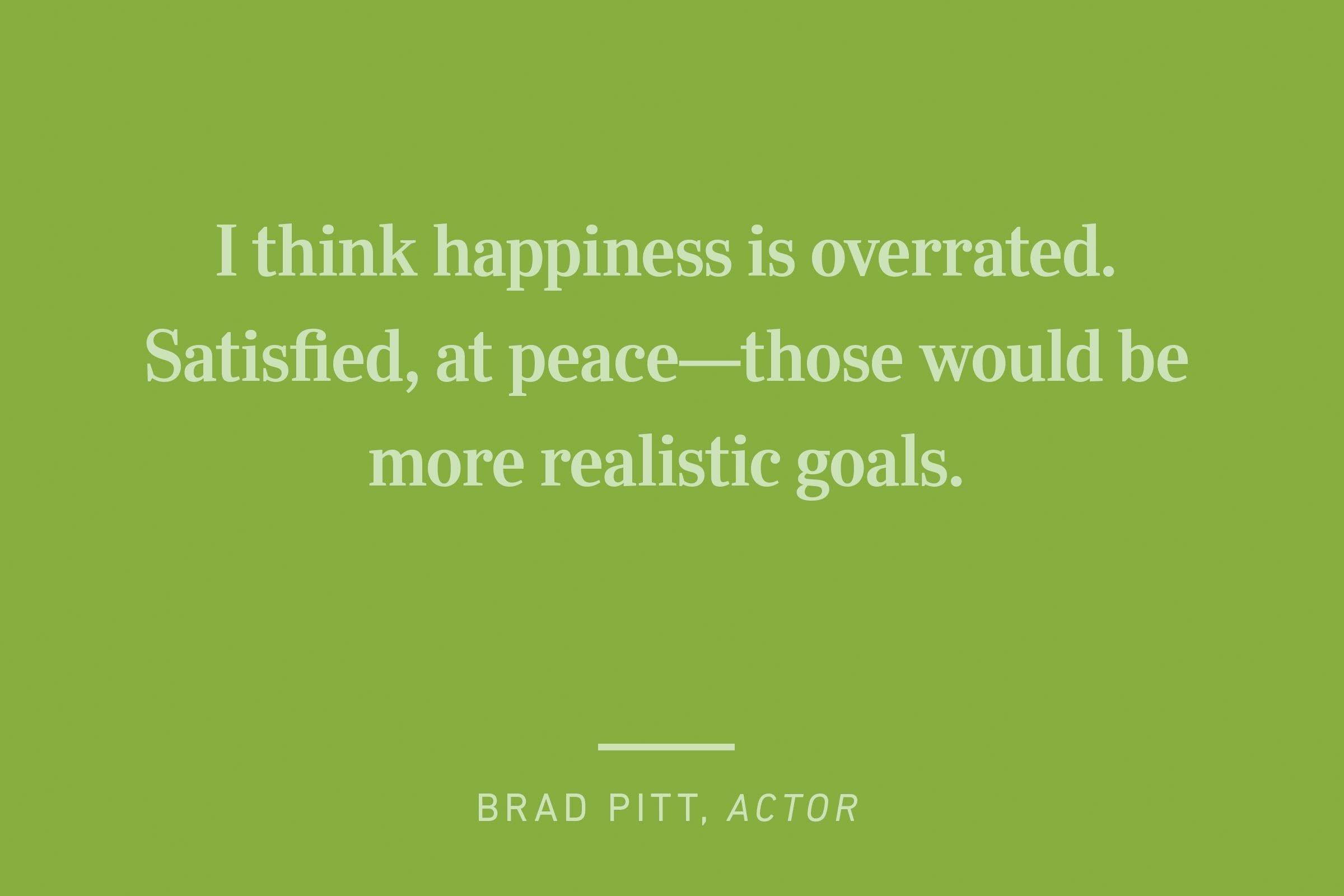 brad pitt happiness quote