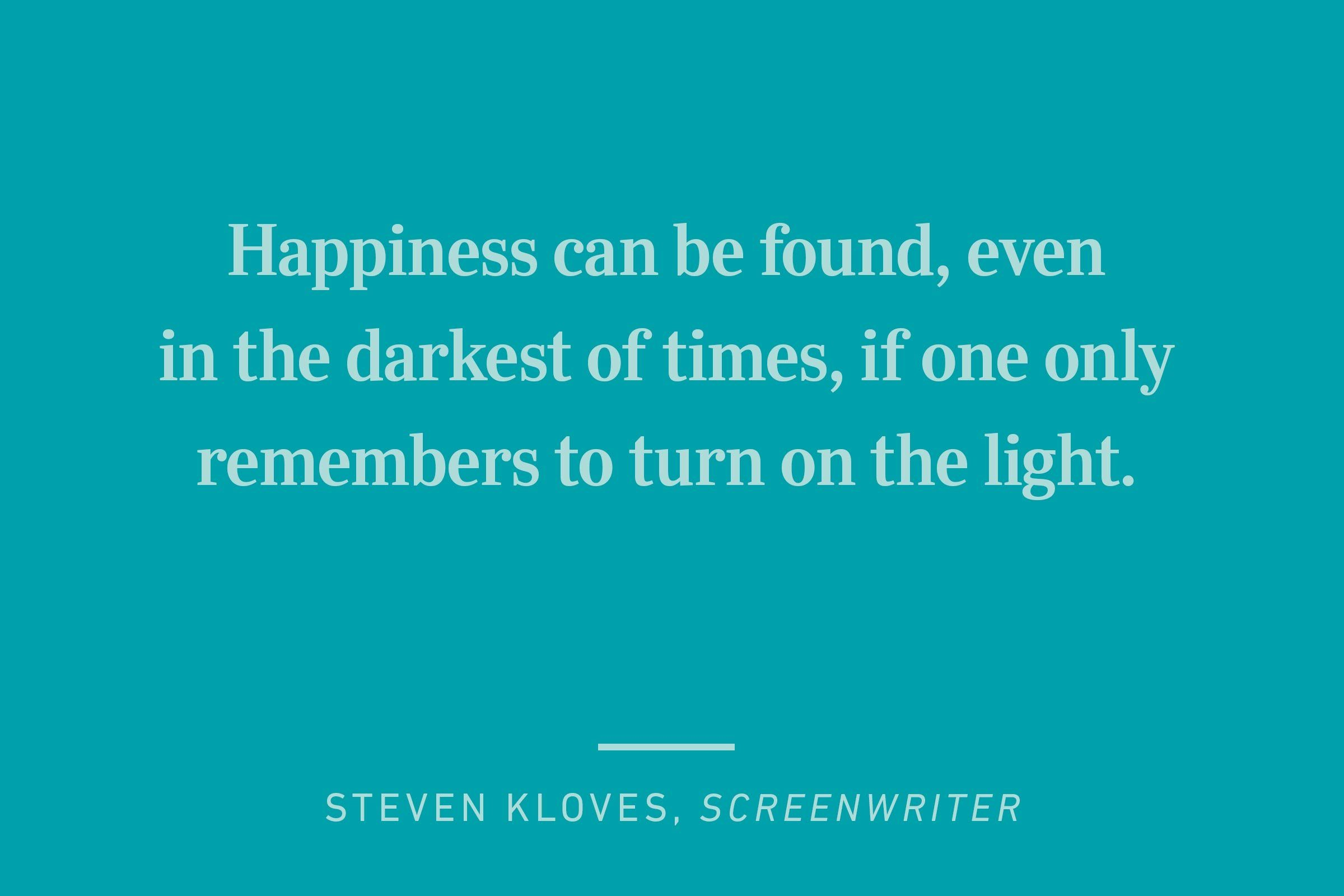 steven kloves happiness quote