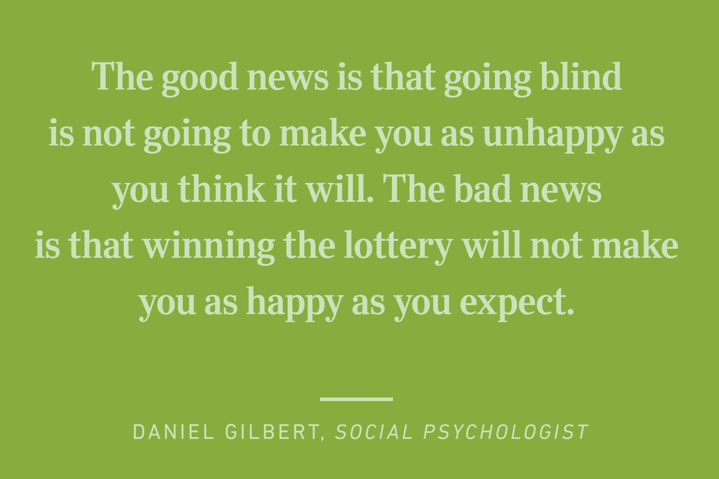 daniel gilbert happiness quote