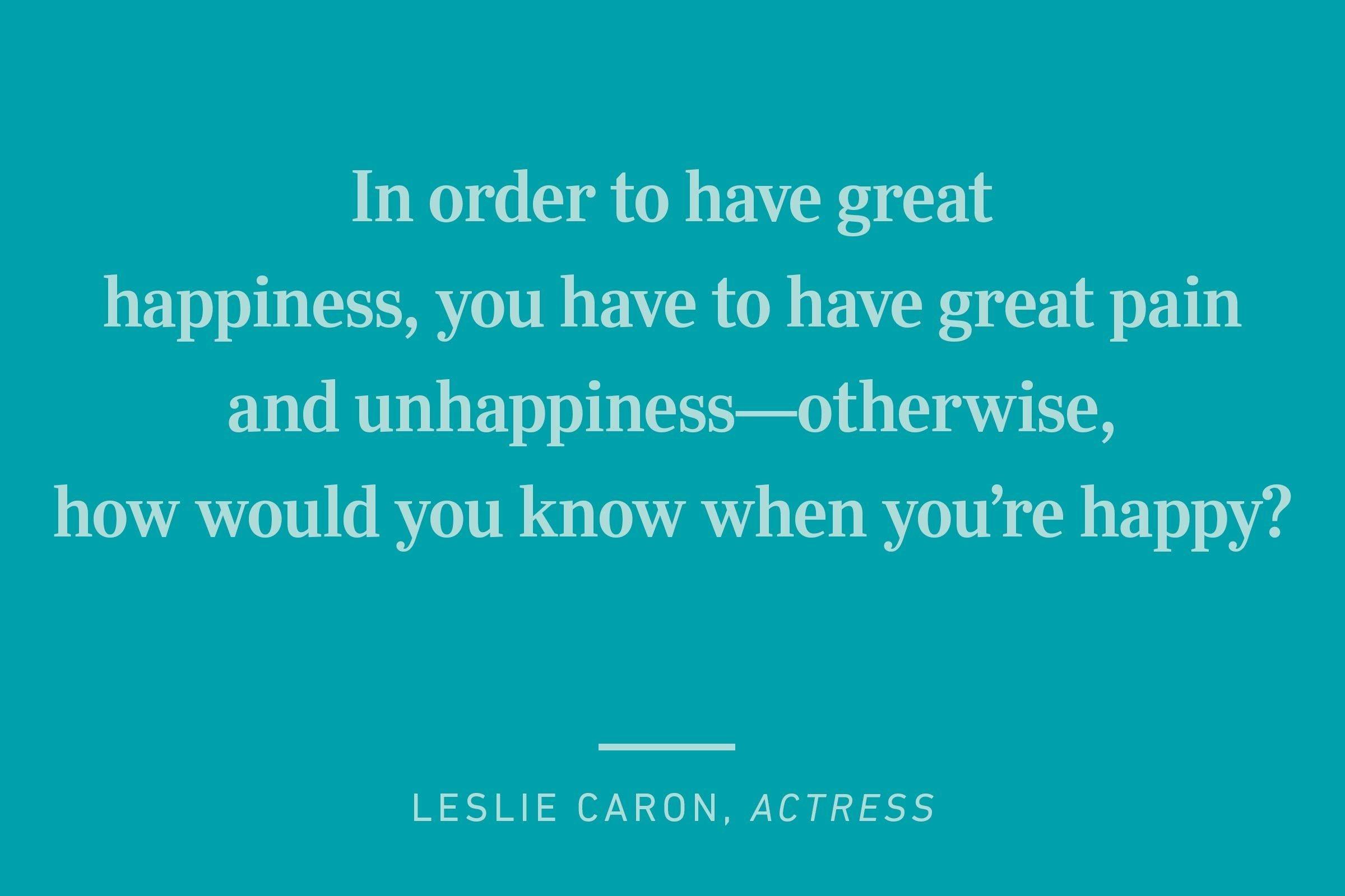 leslie caron happiness quote