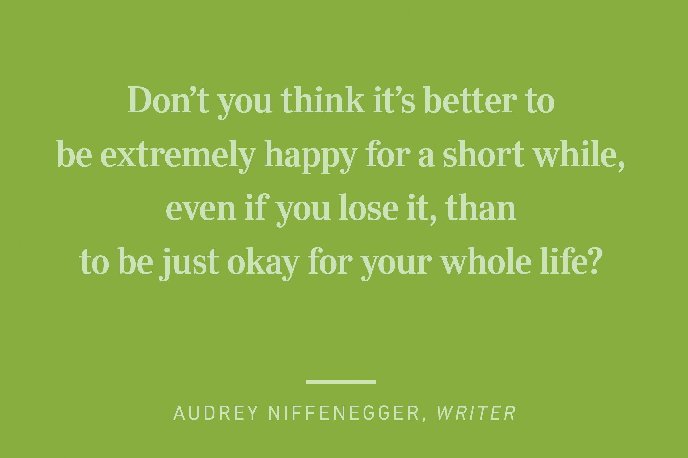 audrey niffenegger happiness quote