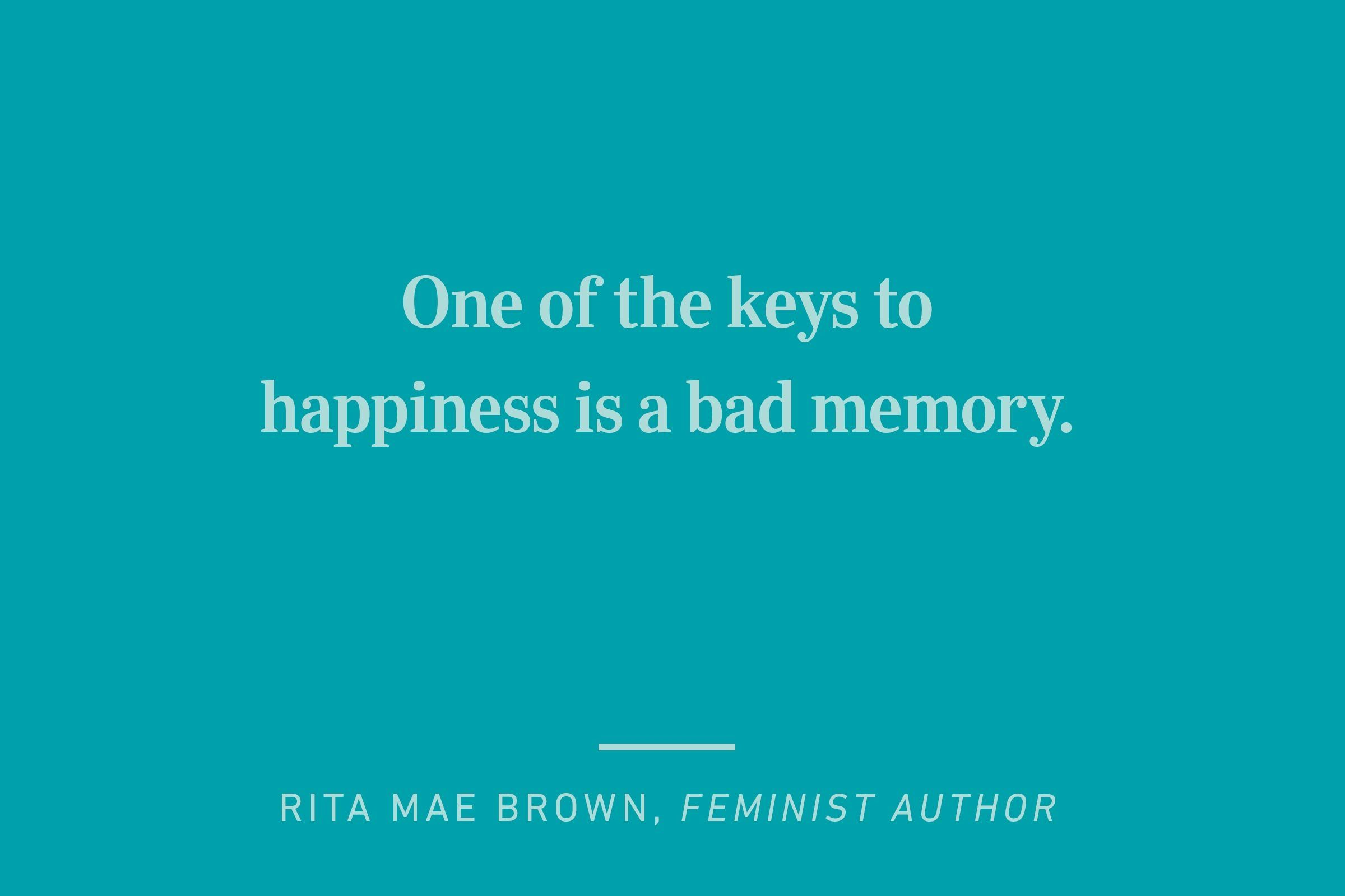 rita mae brown happiness quote