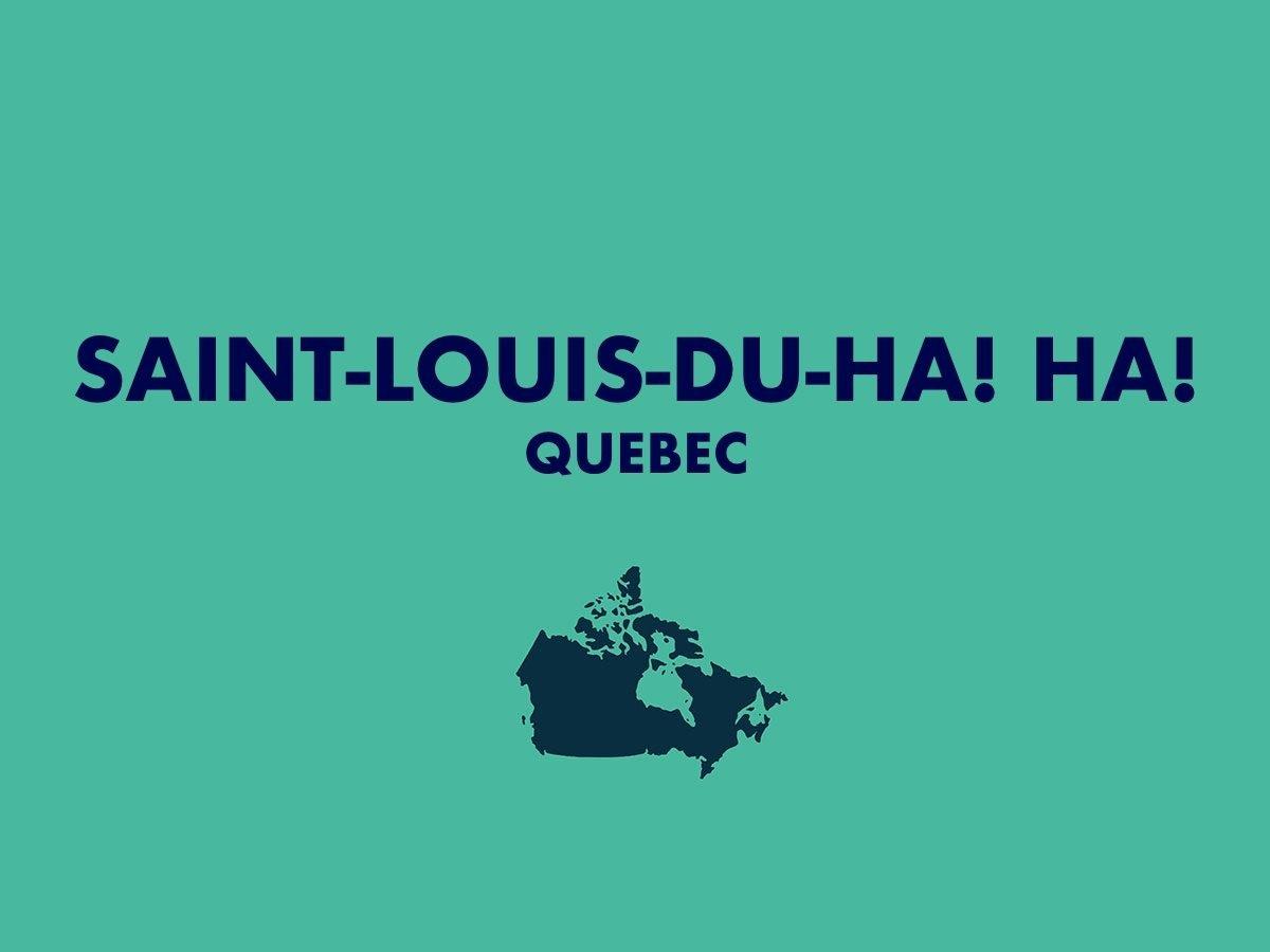 Saint-Louis-du-Ha! Ha!,Quebec