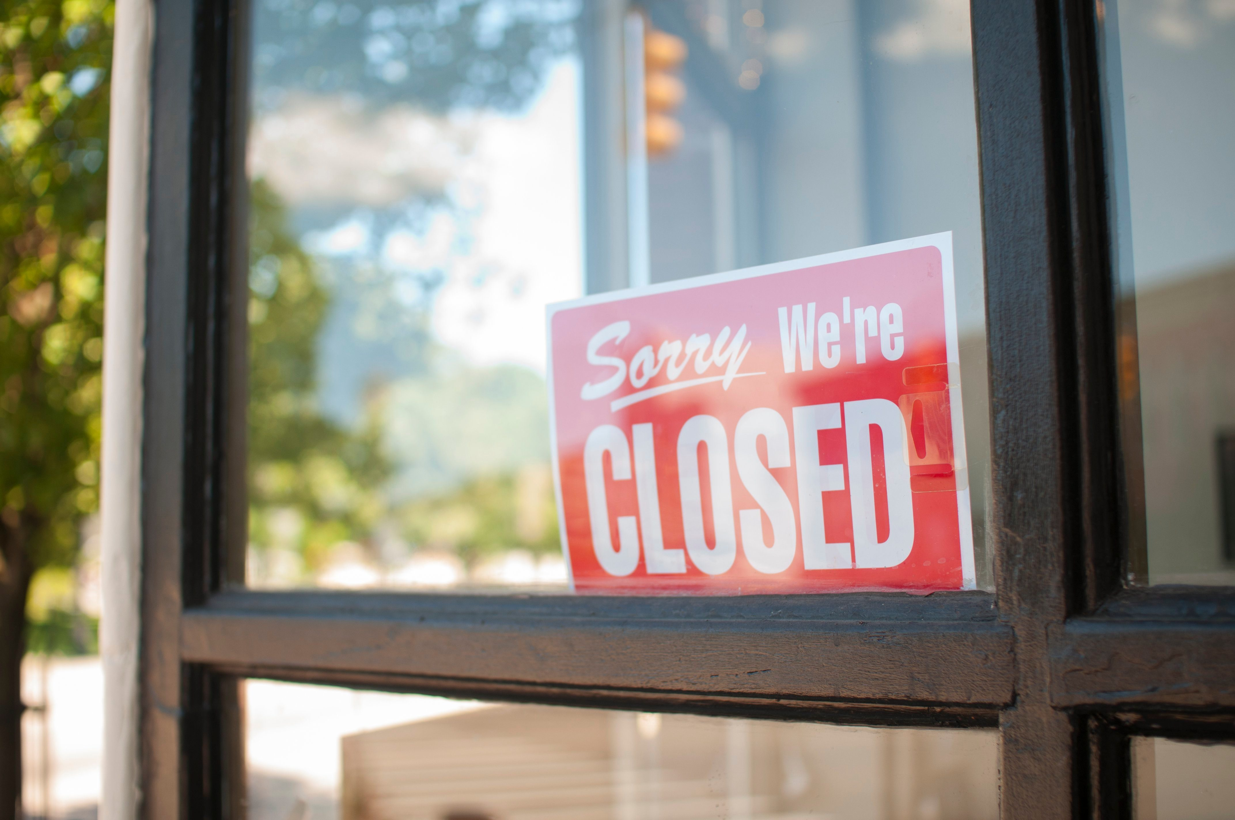 Sorry, We're Closed Sign