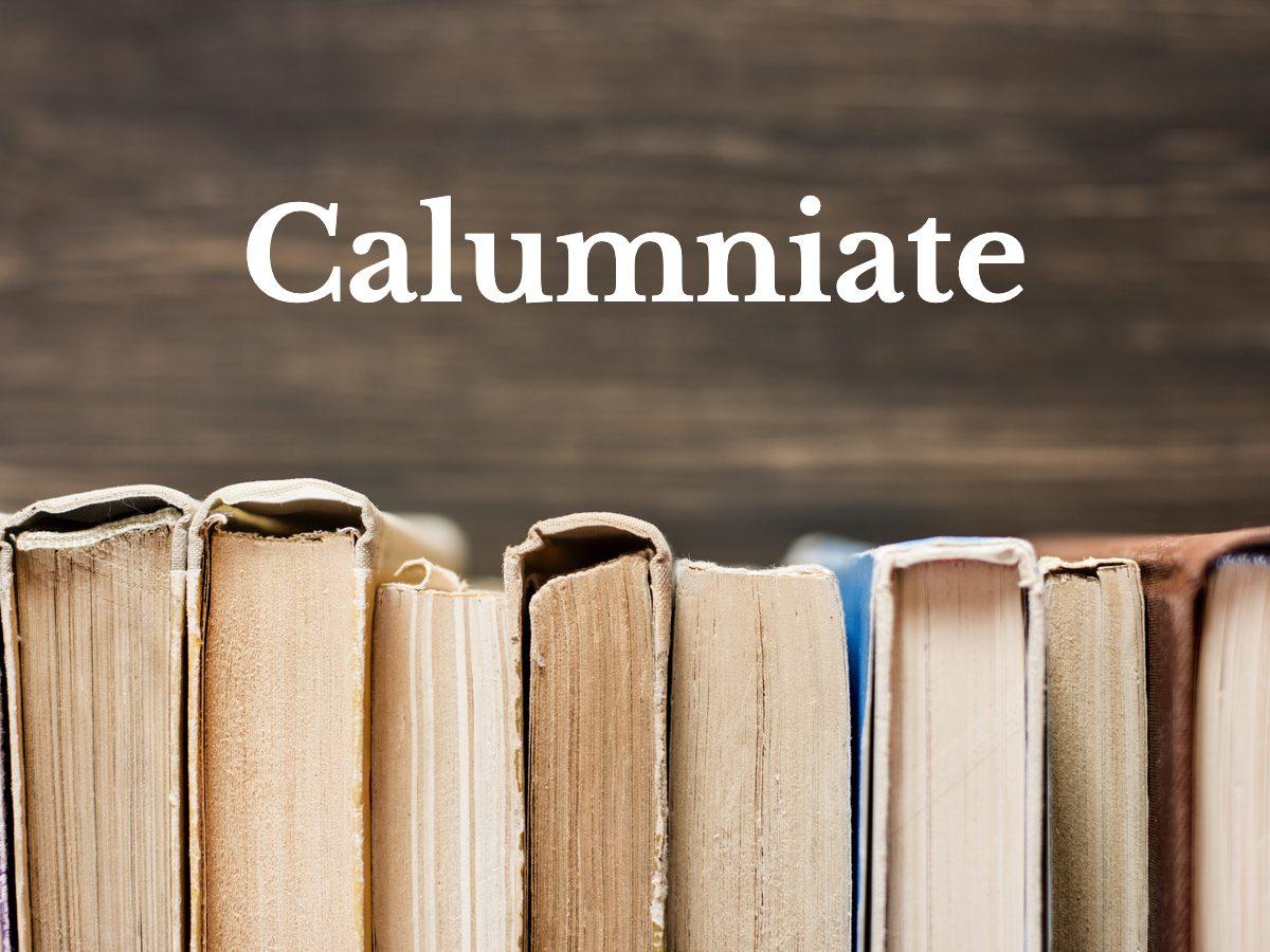 Calumniate