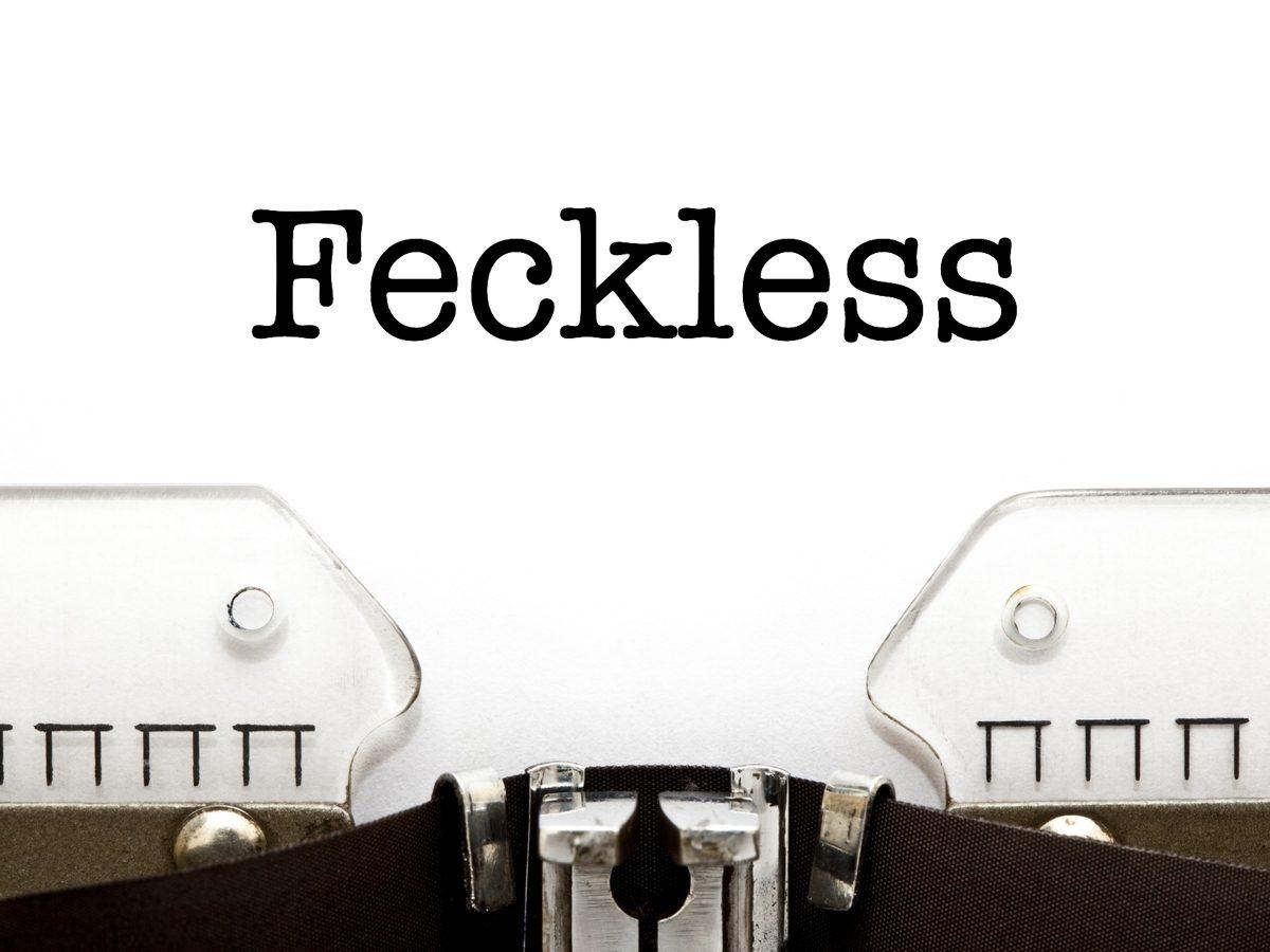Feckless