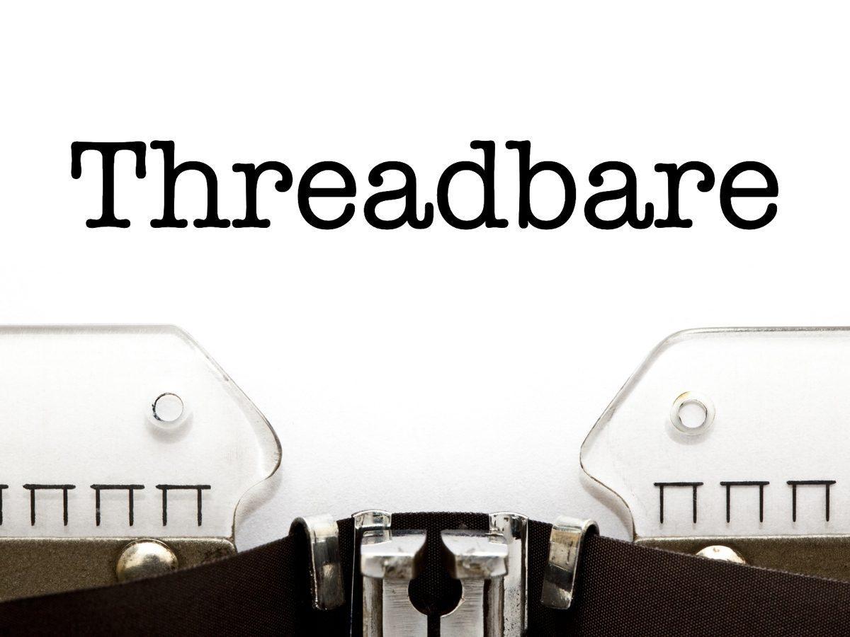 Threadbare