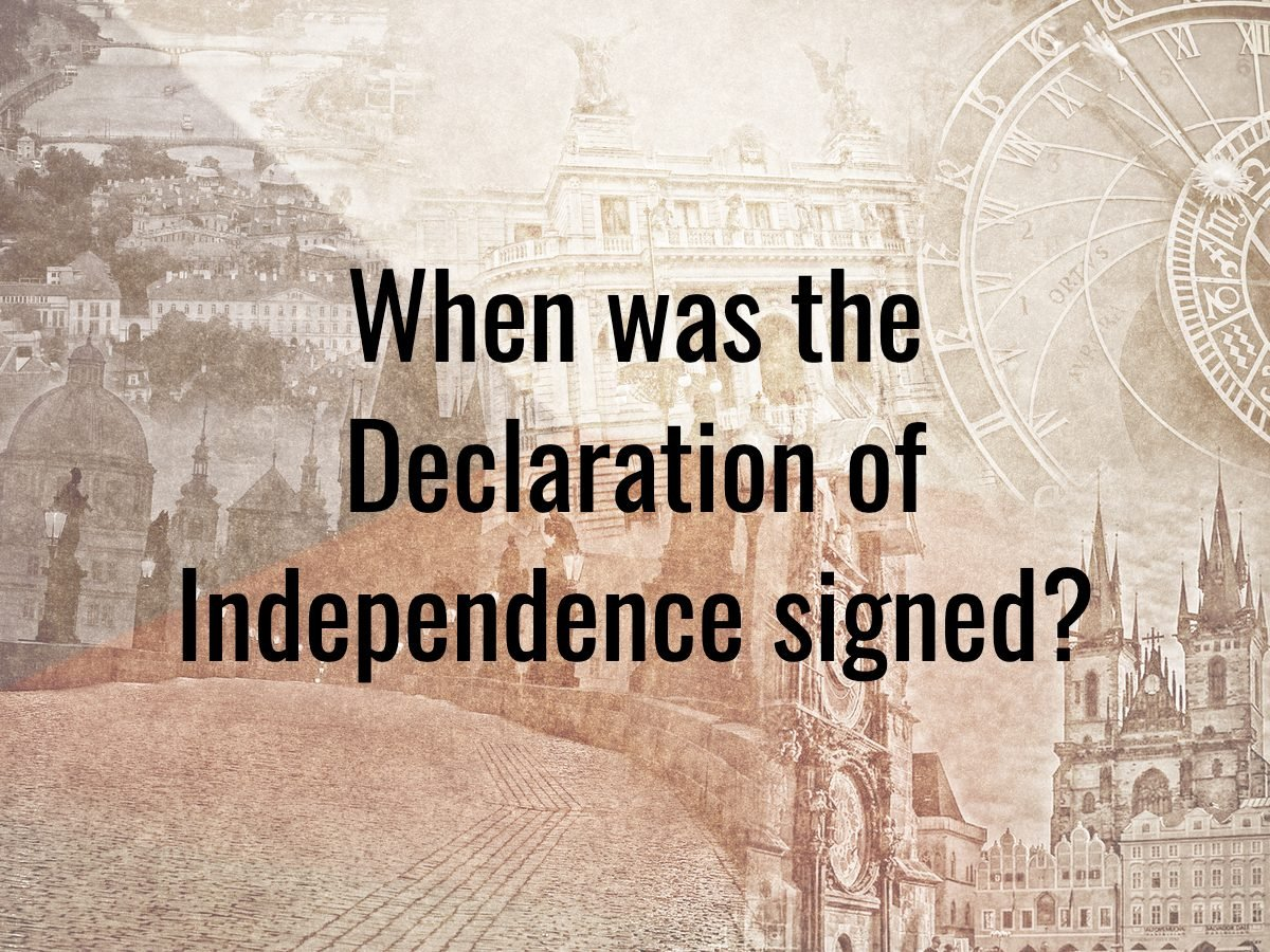 History questions - when was the Declaration of Independence signed?