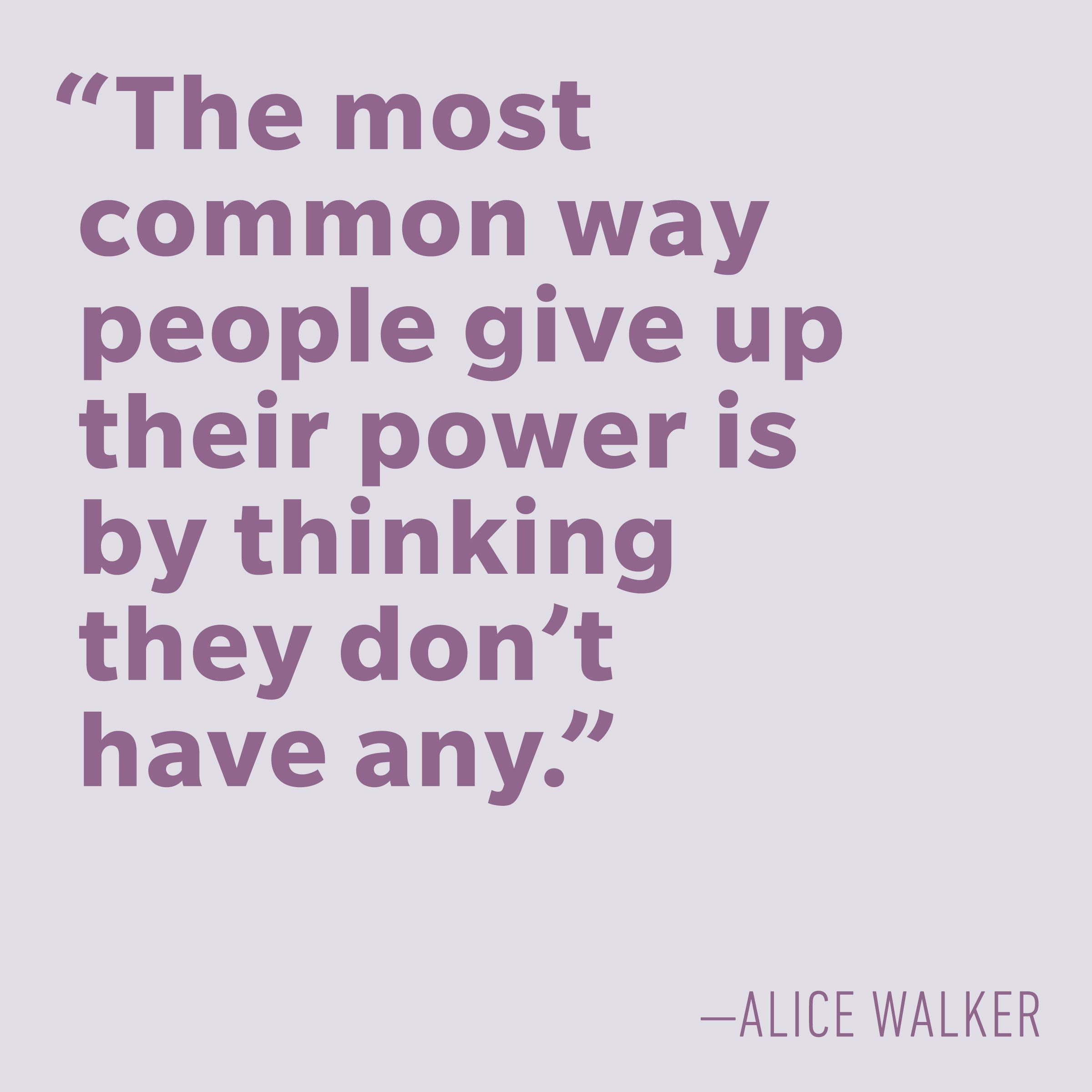 Motivational quotes - Alice Walker