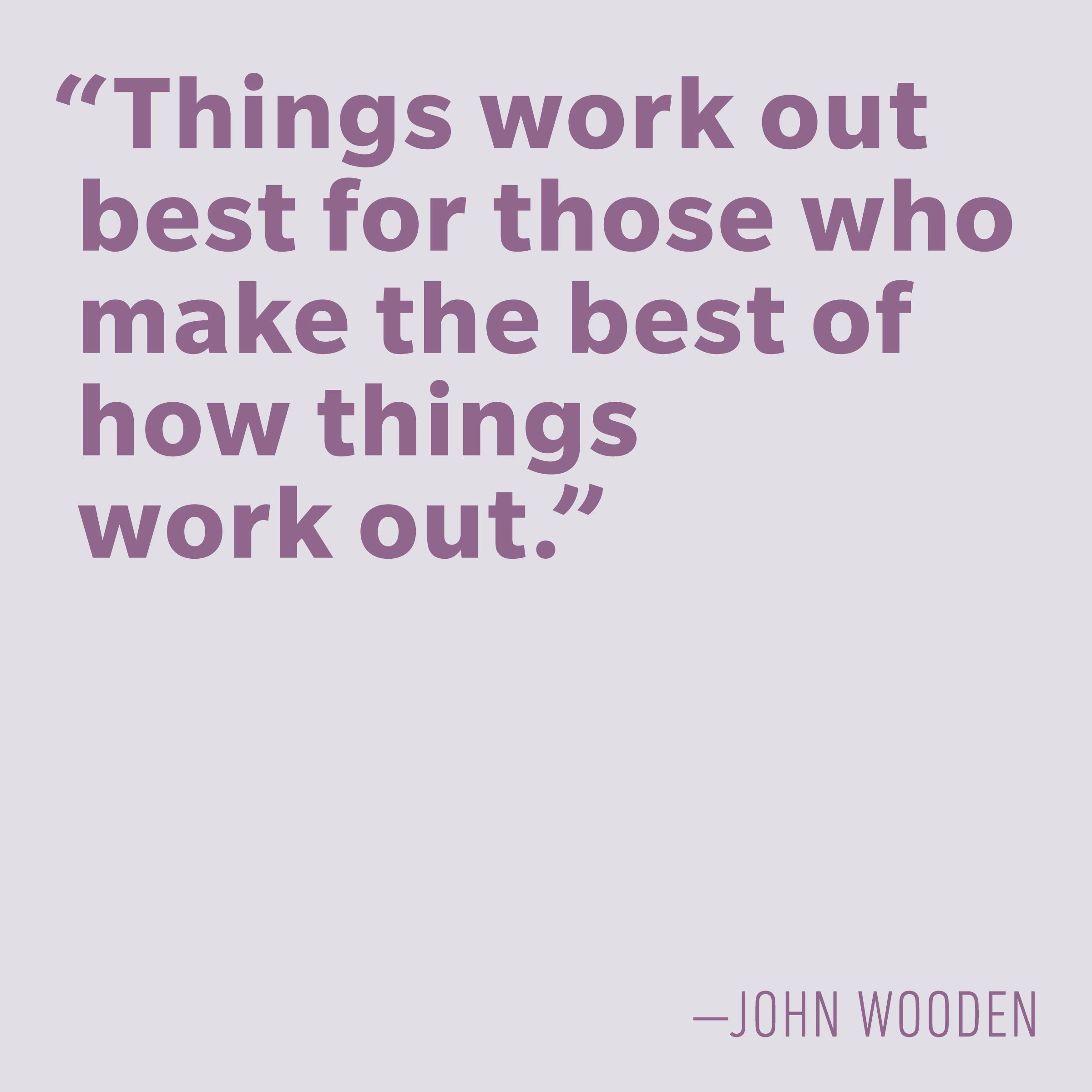 Motivational quotes - John Wooden