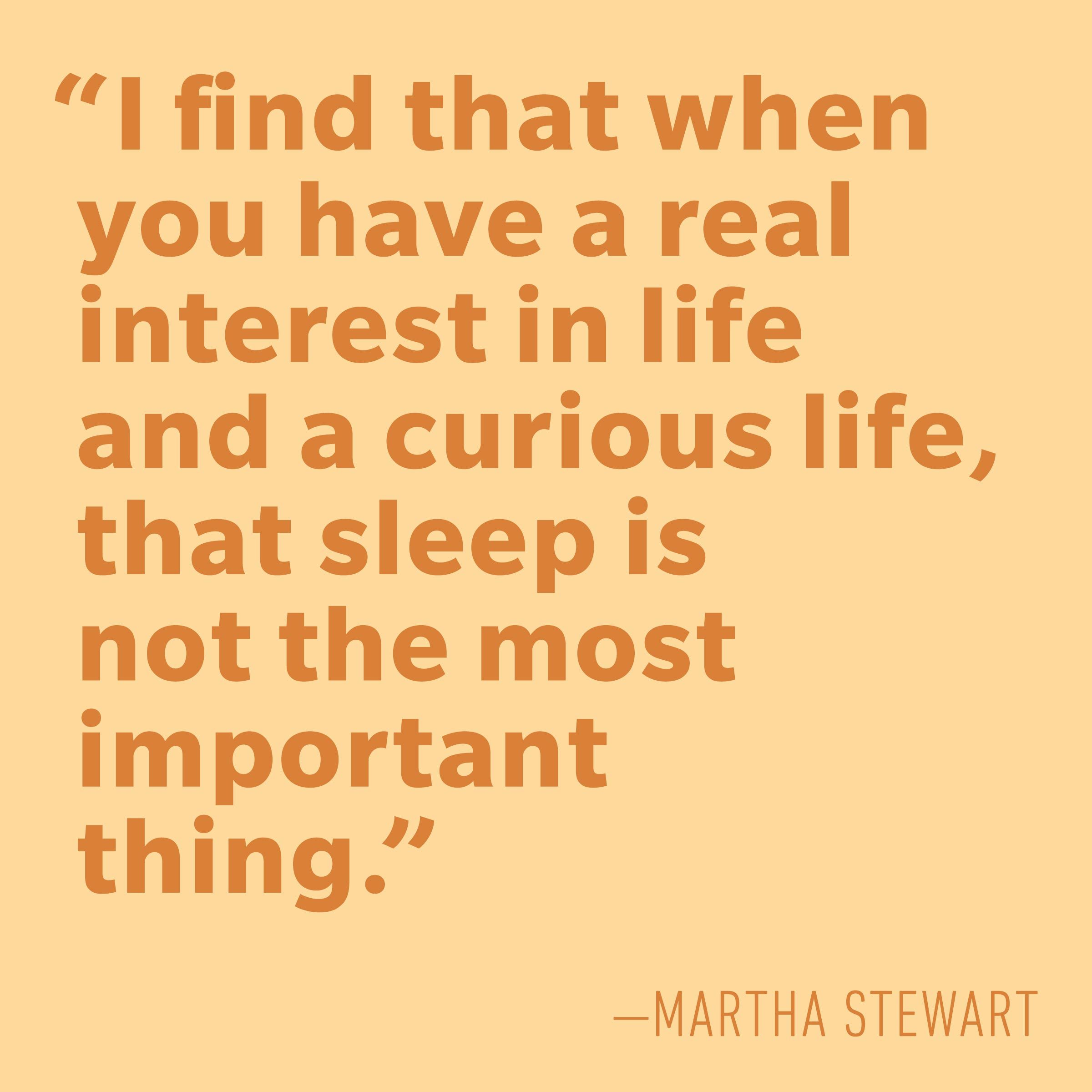 Motivational quotes - Martha Stewart