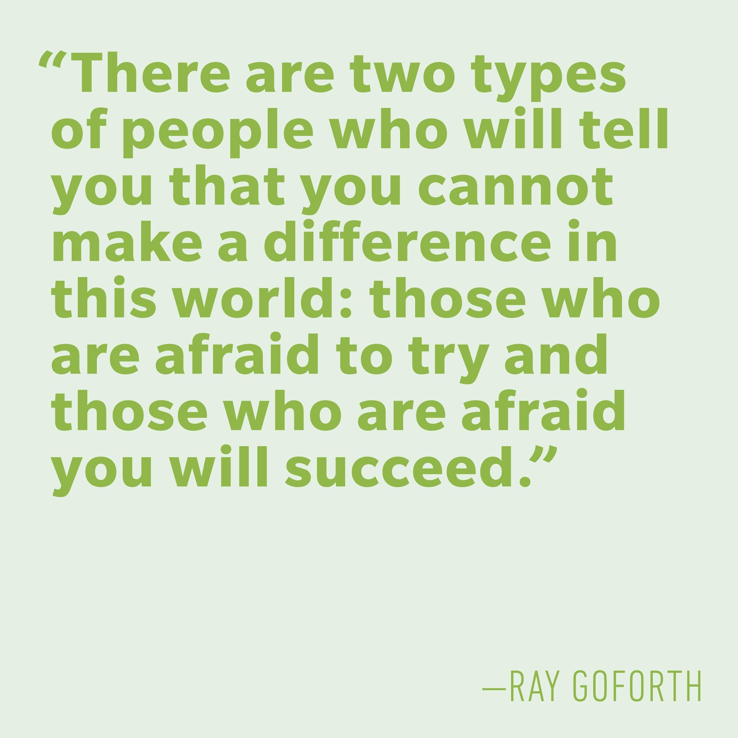 Motivational quotes - Ray Goforth