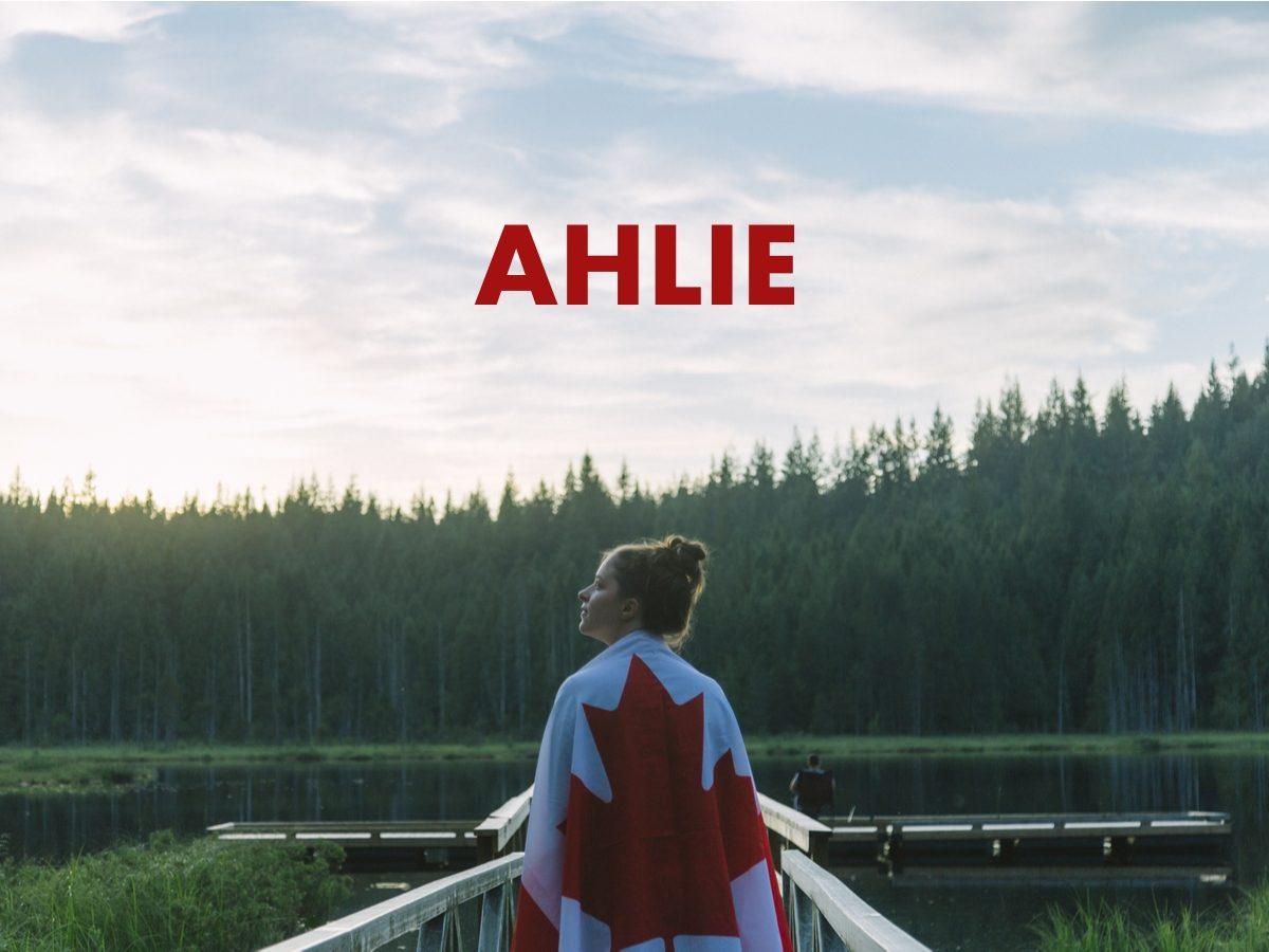 Canadian slang terms - Ahlie