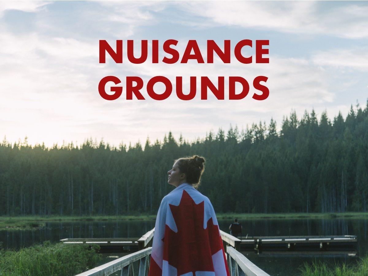 Canadian slang terms - Nuisance grounds