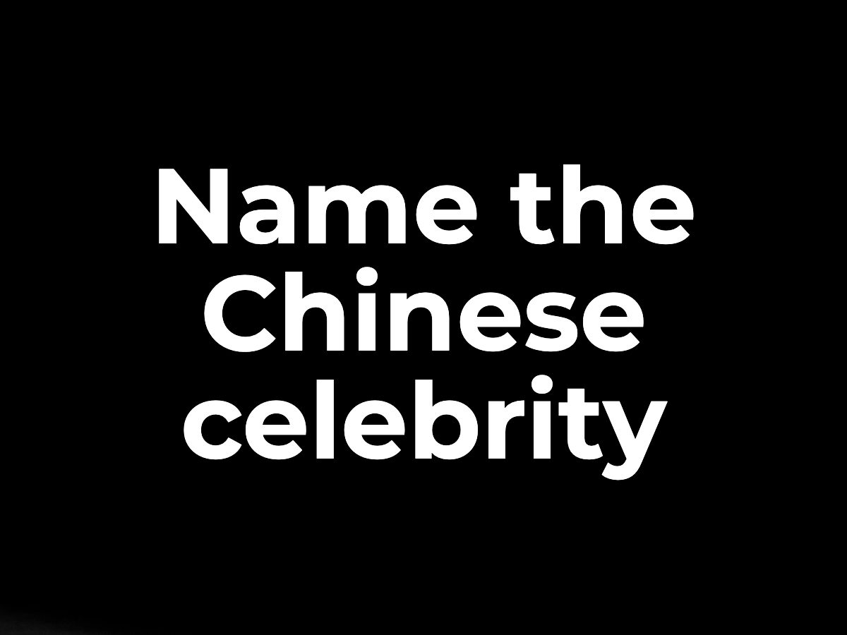 Name the Chinese celebrity