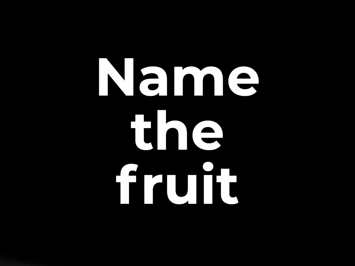 Name the fruit