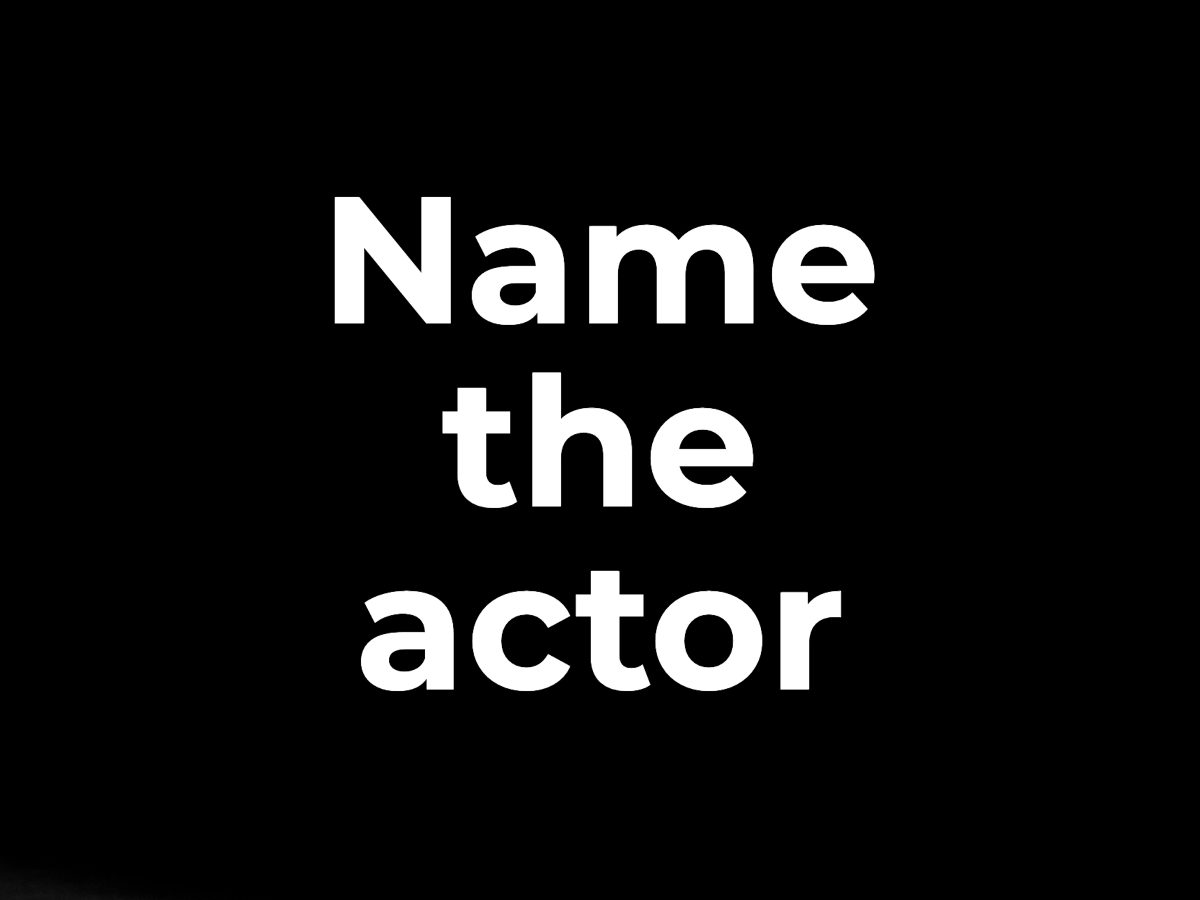 Name the actor