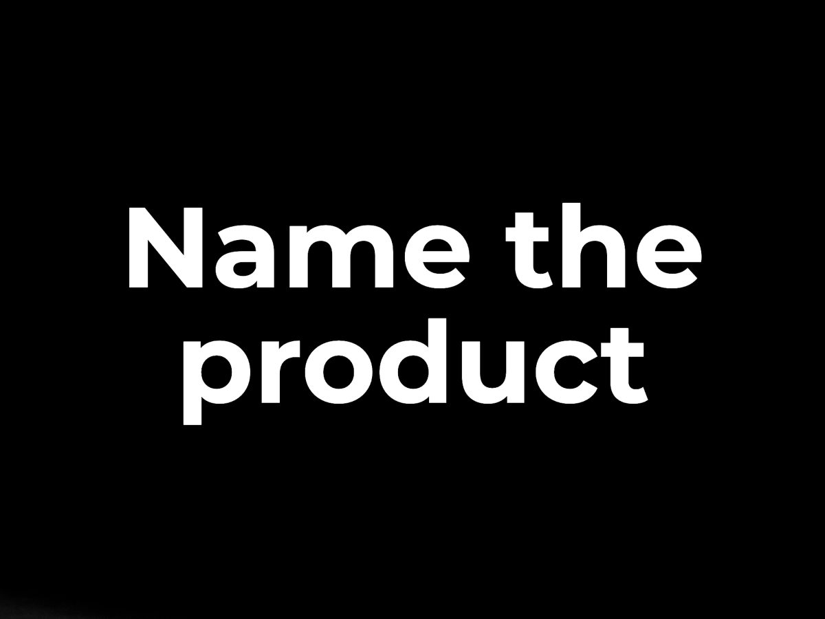 Name the product