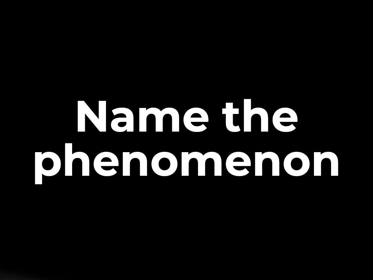 Name the phenomenon