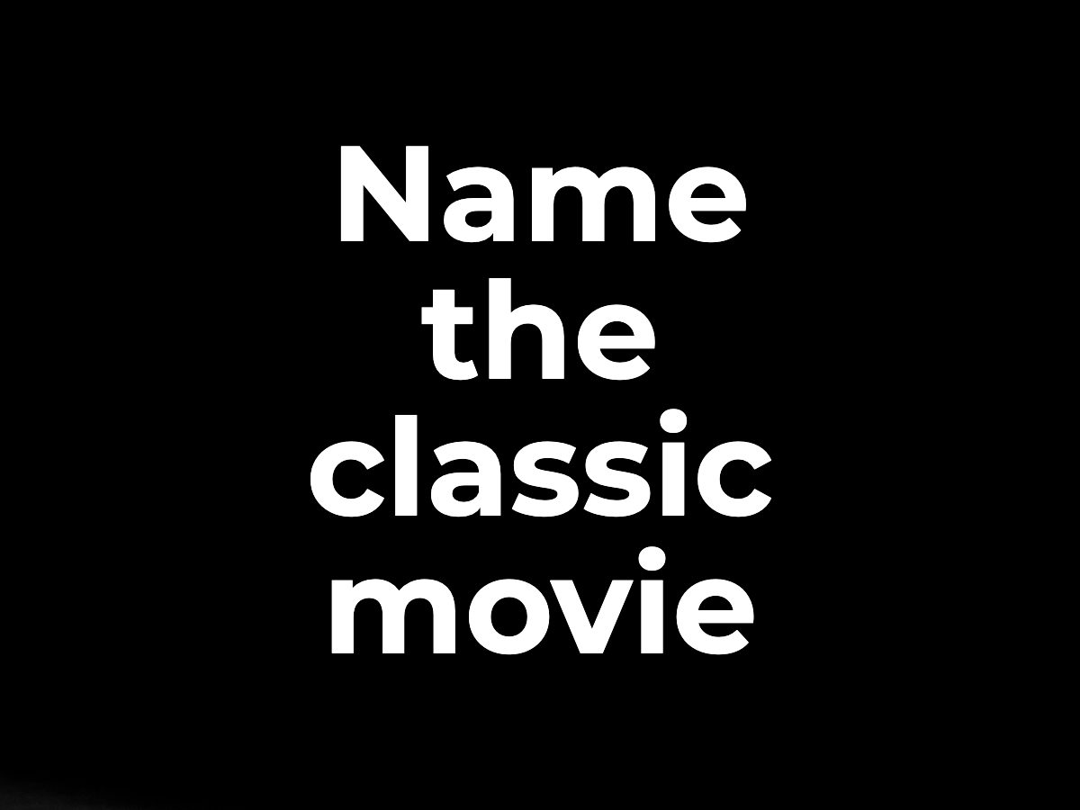 Name the classic movie