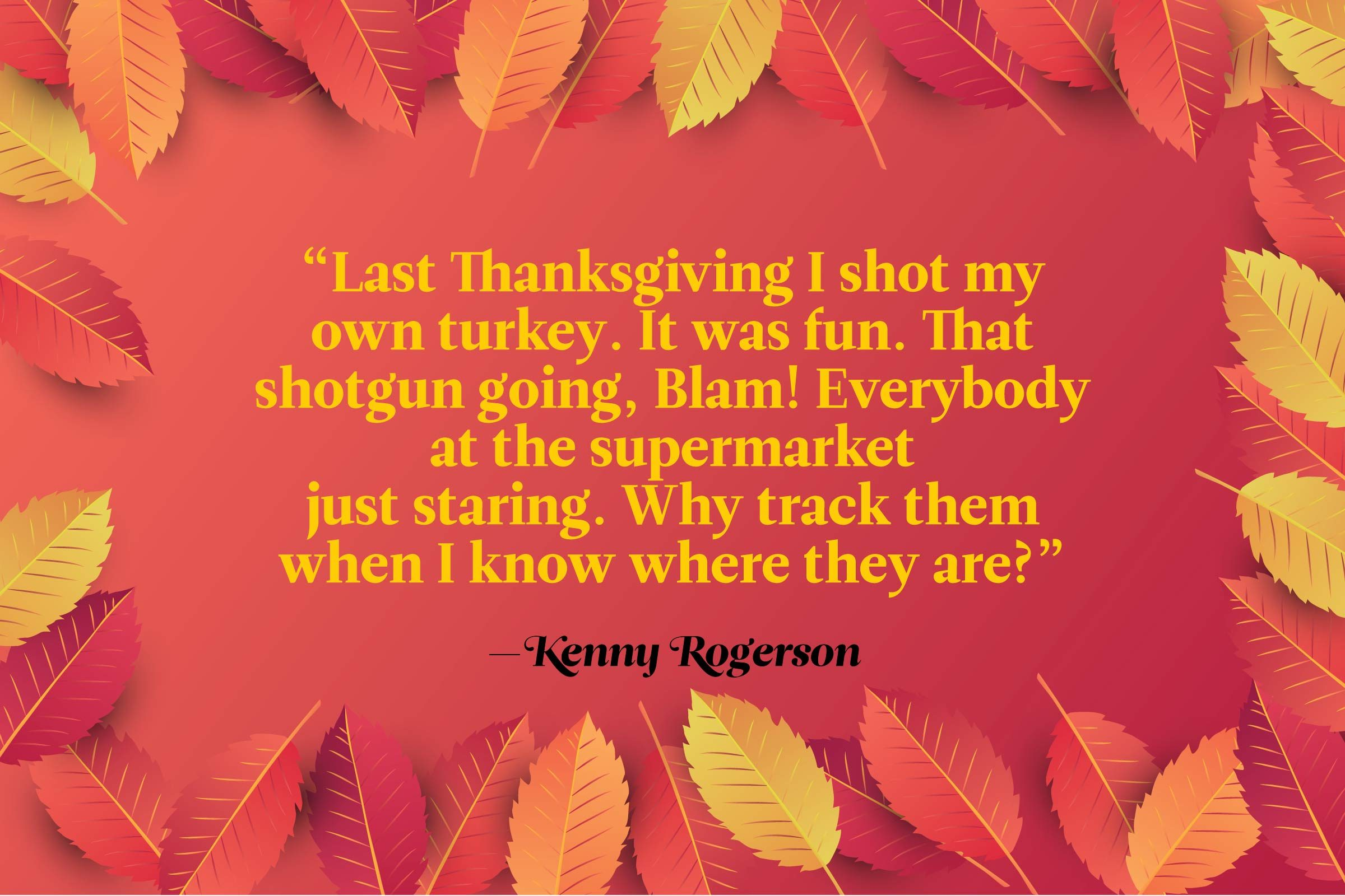 Funny Thanksgiving Quotes - Kenny Rogerson