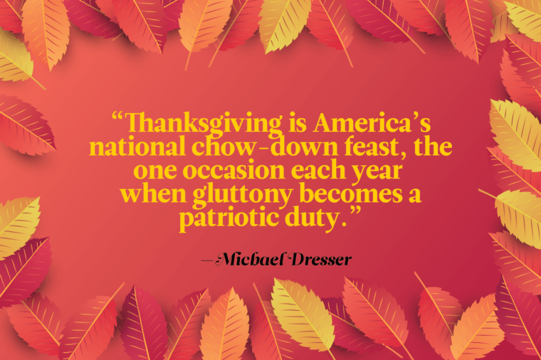 Funny Thanksgiving Quotes - Michael Dresser