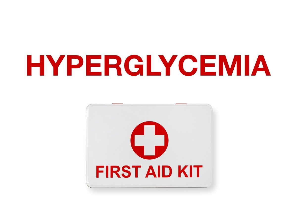 First aid terms - Hyperglycemia