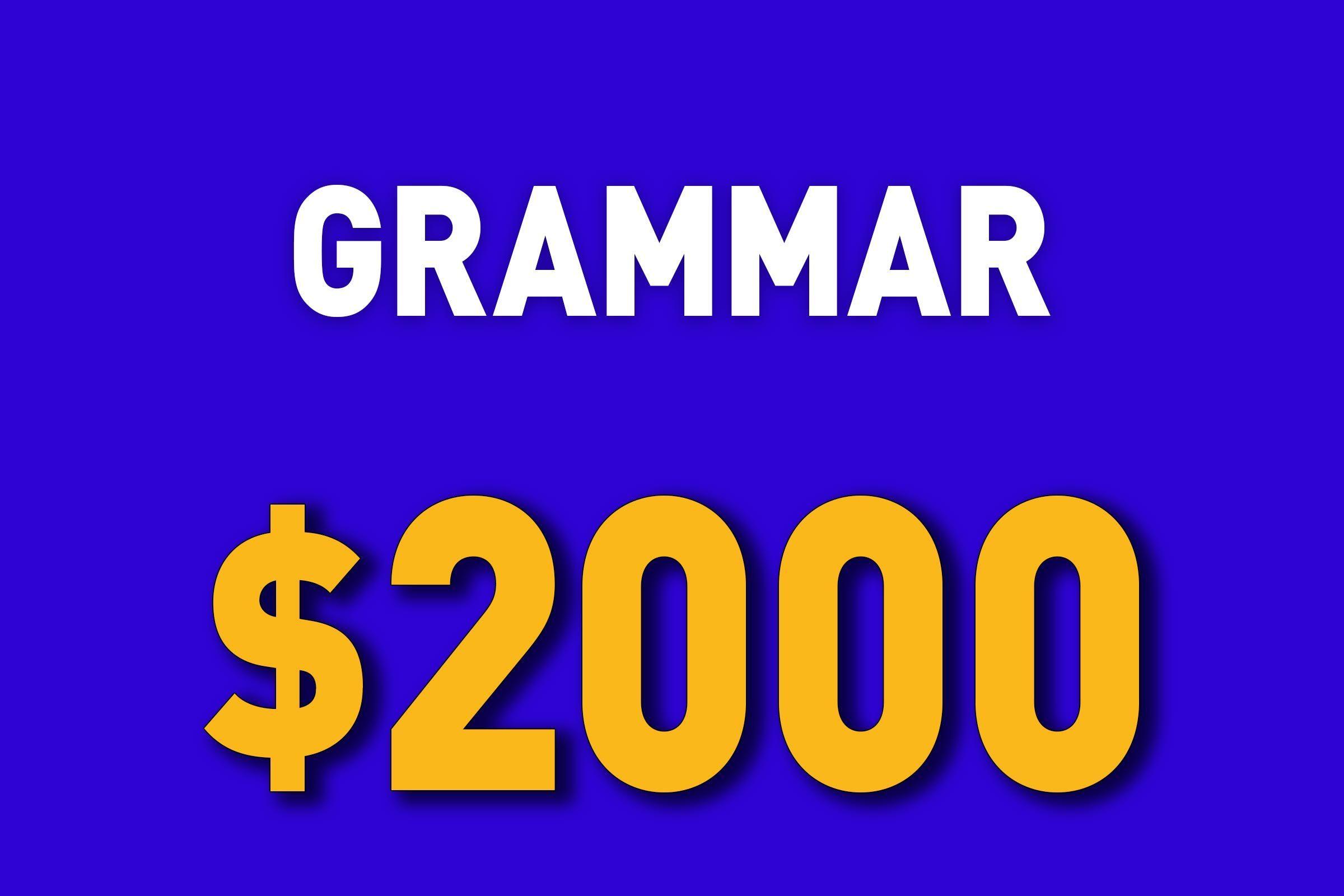 Grammar for $2000