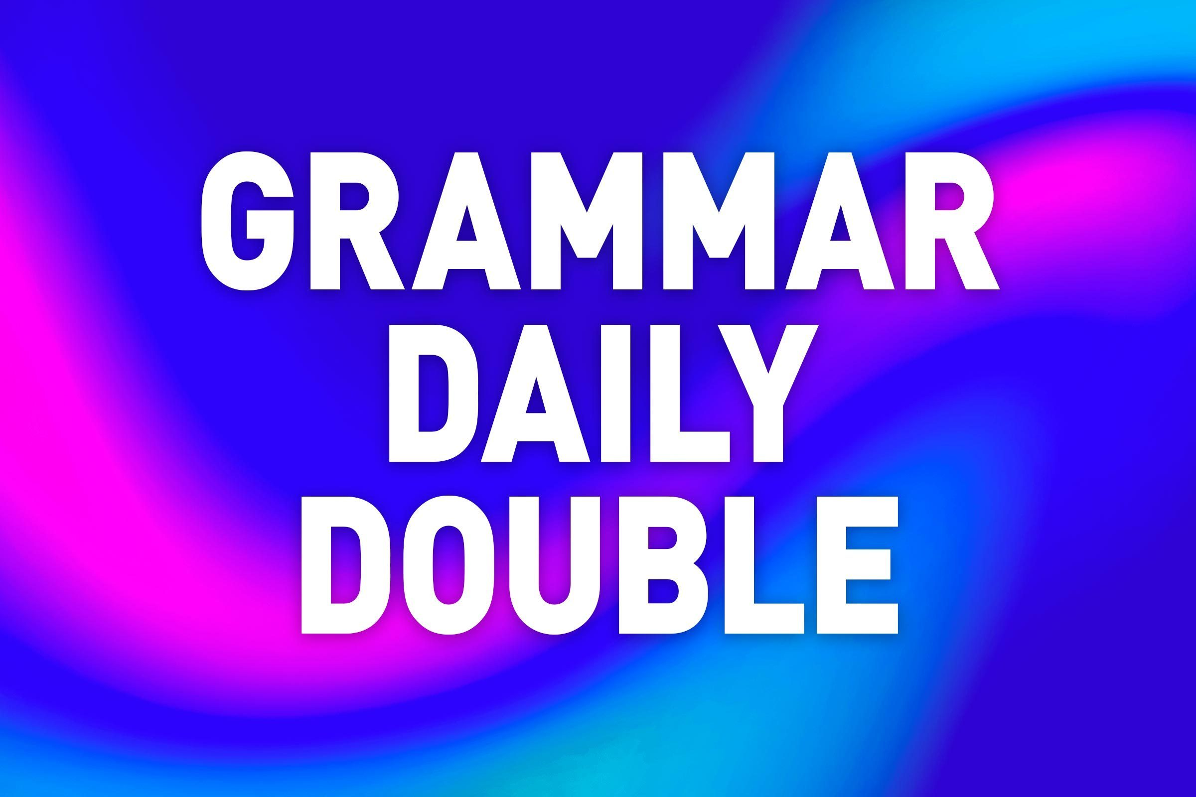 grammar daily double