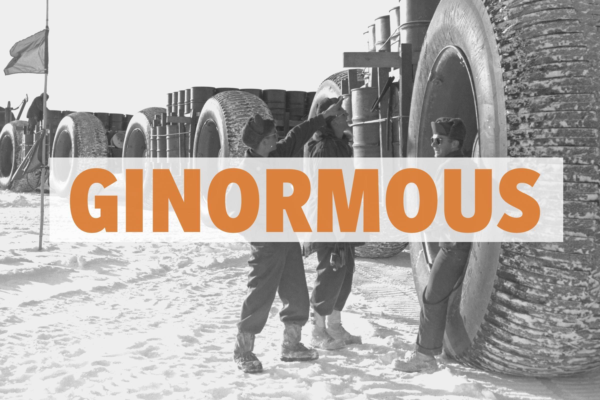 Ginormous