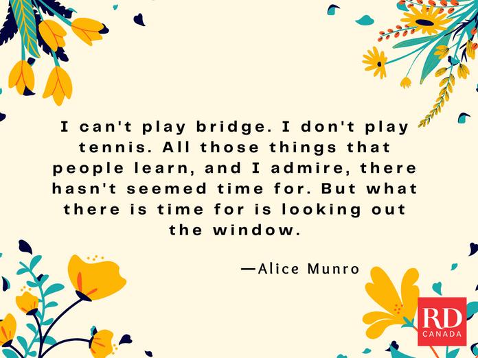 Short Inspirational Quotes - Alice Munro