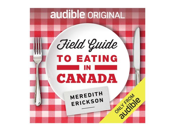 Best Podcasts For Women - Field Guide To Eating In Canada