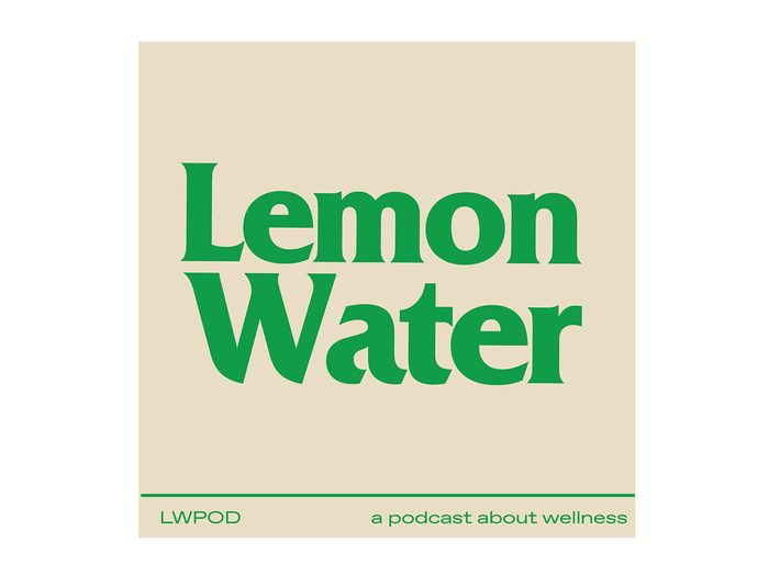 Best Canadian Podcasts - Lemon Water
