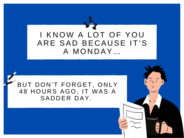Monday Jokes- Sunday Is Sadder Than Monday