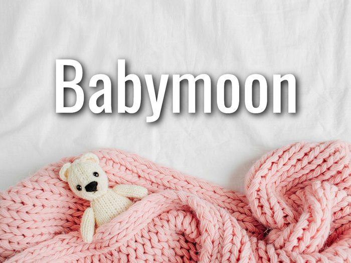 Baby Terms - Babymoon