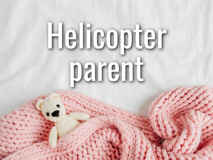 Baby Terms - Helicopter Parent
