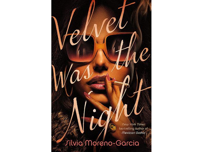 Velvet Was The Night - Silvia Moreno Garcia