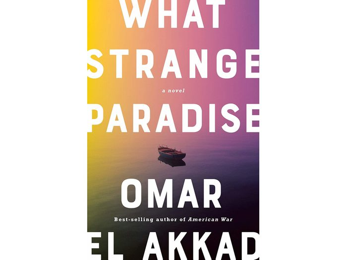 What Strange Paradise - Omar El Akkad
